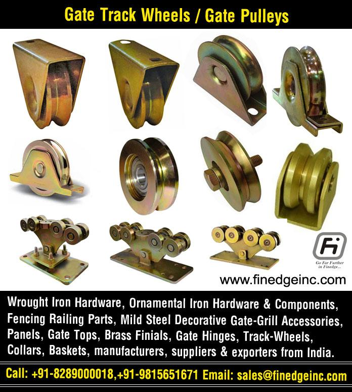 Gate Track Wheels manufacturers exporters suppliers India http://www.finedgeinc.com +91-8289000018, +91-9815651671